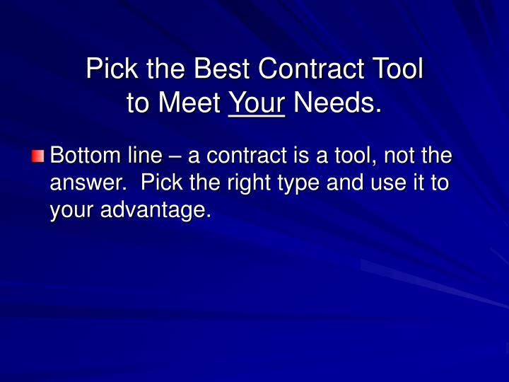 Pick the Best Contract Tool