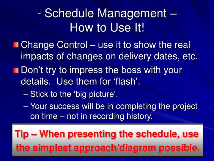 - Schedule Management –
