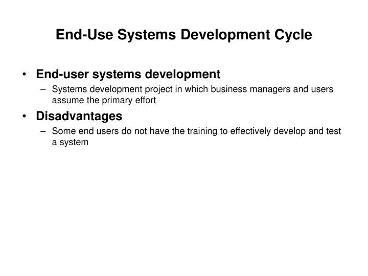 End-Use Systems Development Cycle