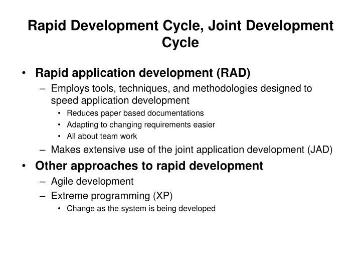 Rapid Development Cycle, Joint Development Cycle
