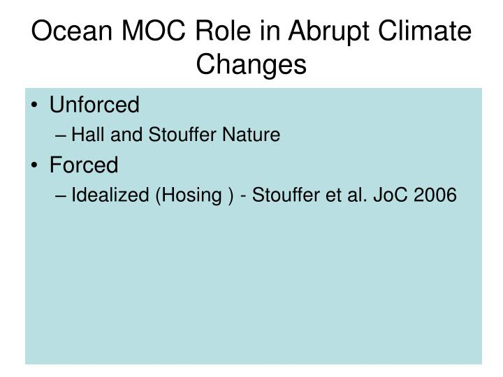 Ocean MOC Role in Abrupt Climate Changes