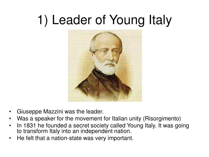 1) Leader of Young Italy