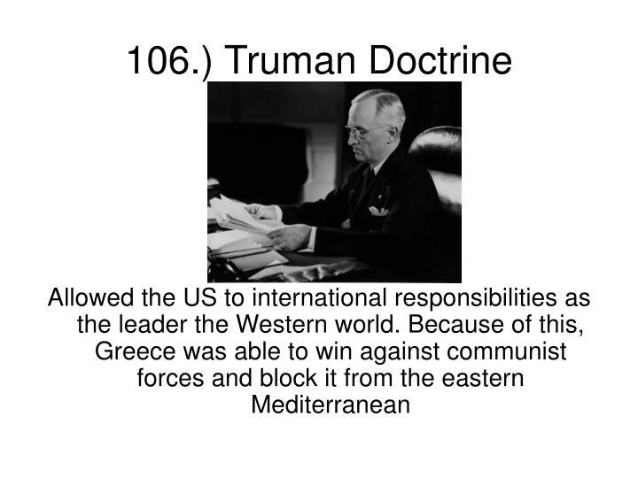 106.) Truman Doctrine