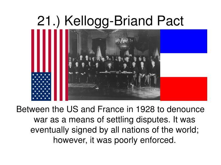 21.) Kellogg-Briand Pact