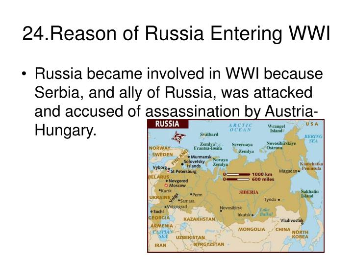24.Reason of Russia Entering WWI