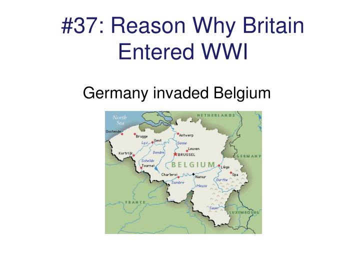 #37: Reason Why Britain Entered WWI