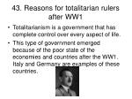 43 reasons for totalitarian rulers after ww1
