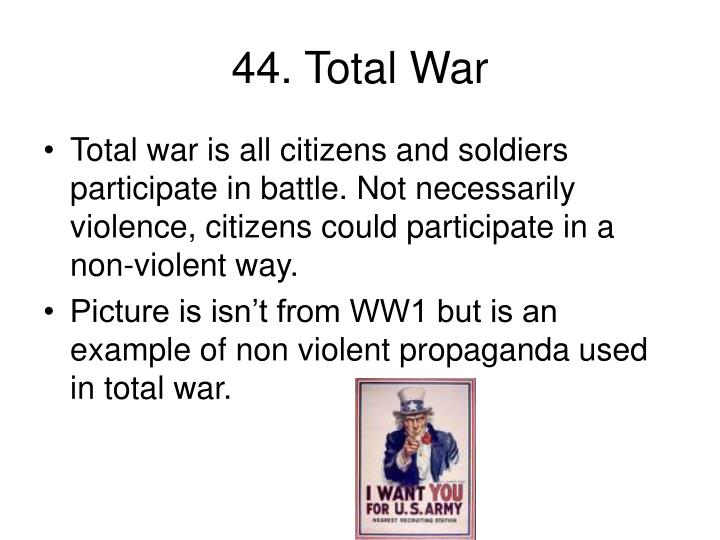 44. Total War