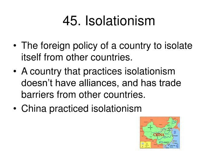 45. Isolationism