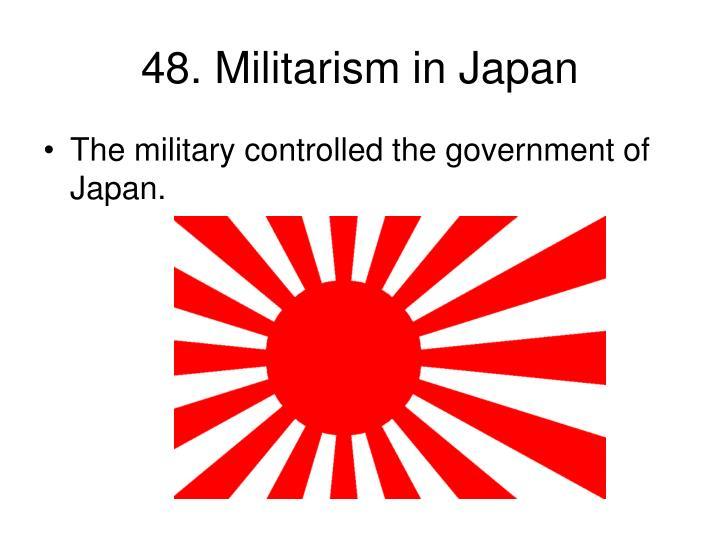48. Militarism in Japan