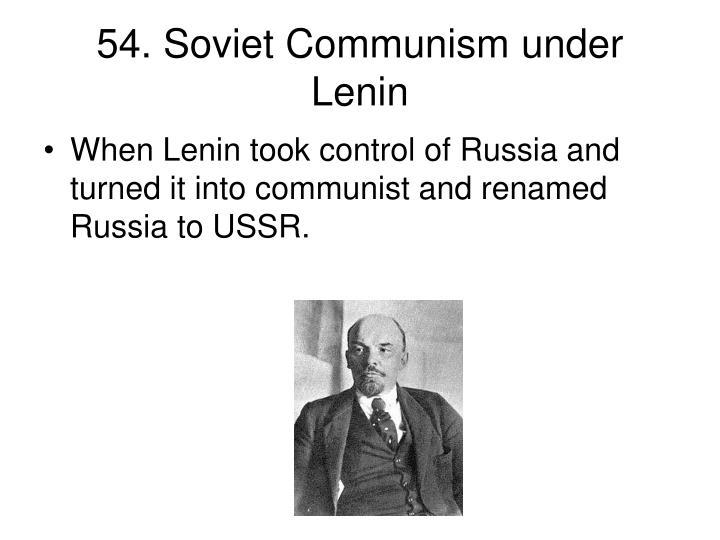 54. Soviet Communism under Lenin