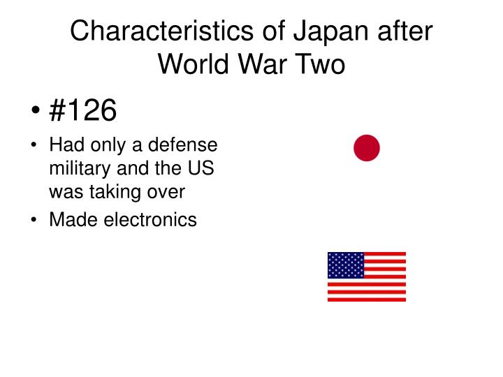 Characteristics of Japan after World War Two