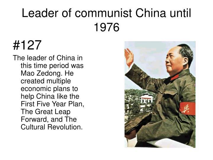 Leader of communist China until 1976