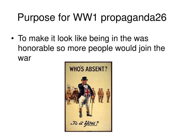 Purpose for WW1 propaganda26