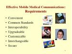 effective mobile medical communications requirements