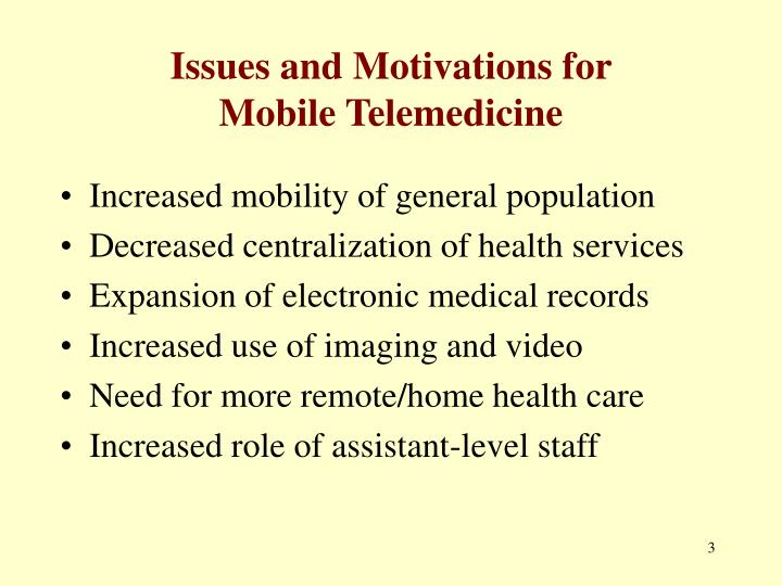 Issues and motivations for mobile telemedicine