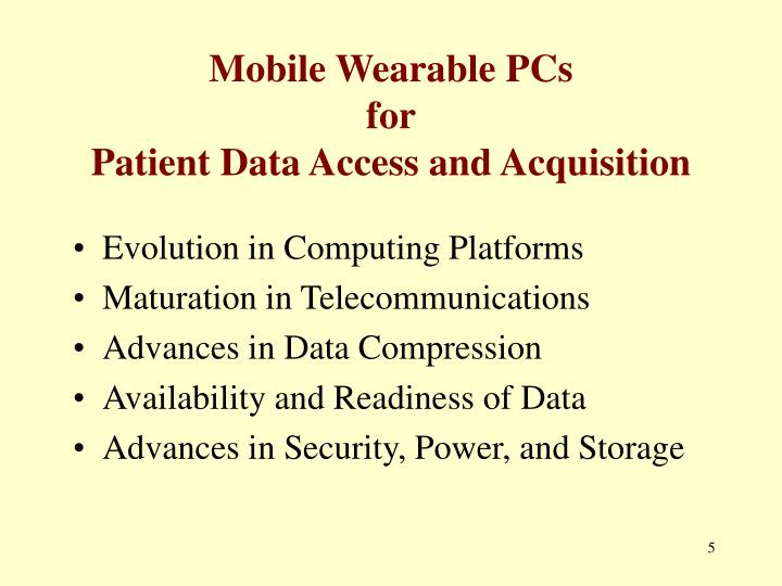 Mobile Wearable PCs