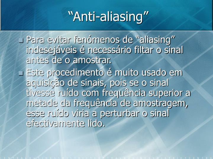"""Anti-aliasing"""