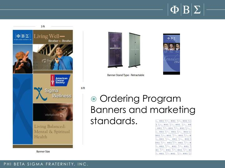 Ordering Program Banners and marketing standards.