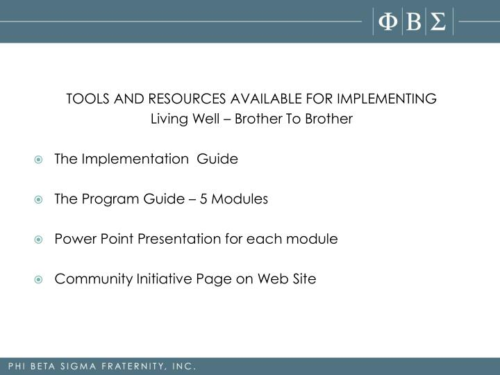 TOOLS AND RESOURCES AVAILABLE FOR IMPLEMENTING