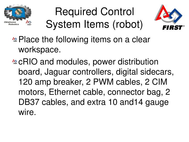 Required Control System Items (robot)
