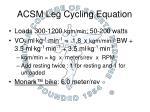 acsm leg cycling equation