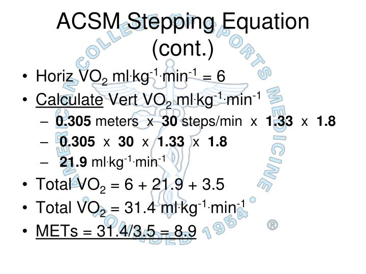 ACSM Stepping Equation (cont.)