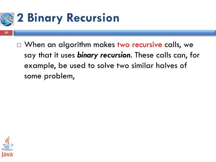2 Binary