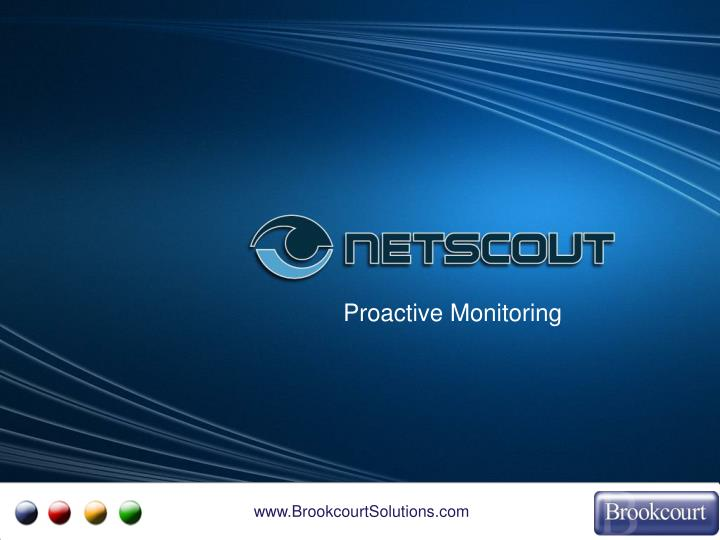 Proactive Monitoring