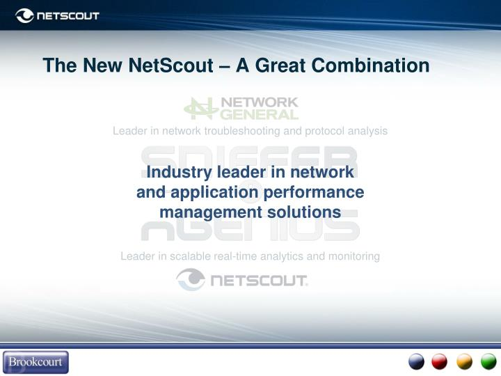 The new netscout a great combination