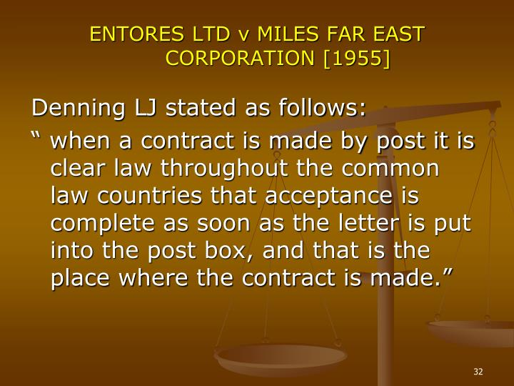 ENTORES LTD v MILES FAR EAST