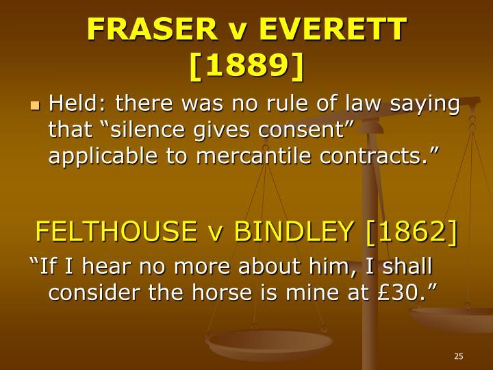 FRASER v EVERETT [1889]