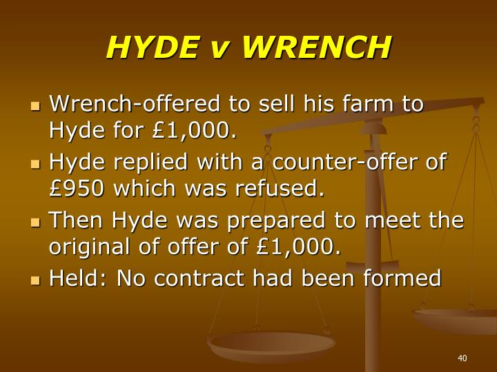HYDE v WRENCH