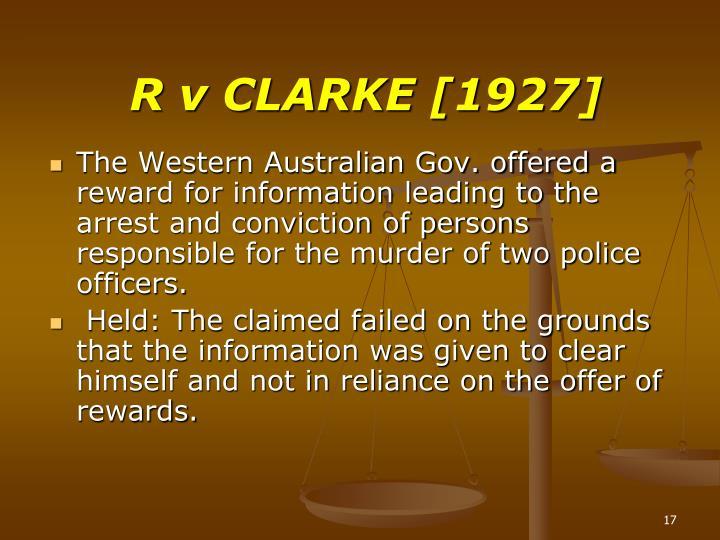 R v CLARKE [1927]