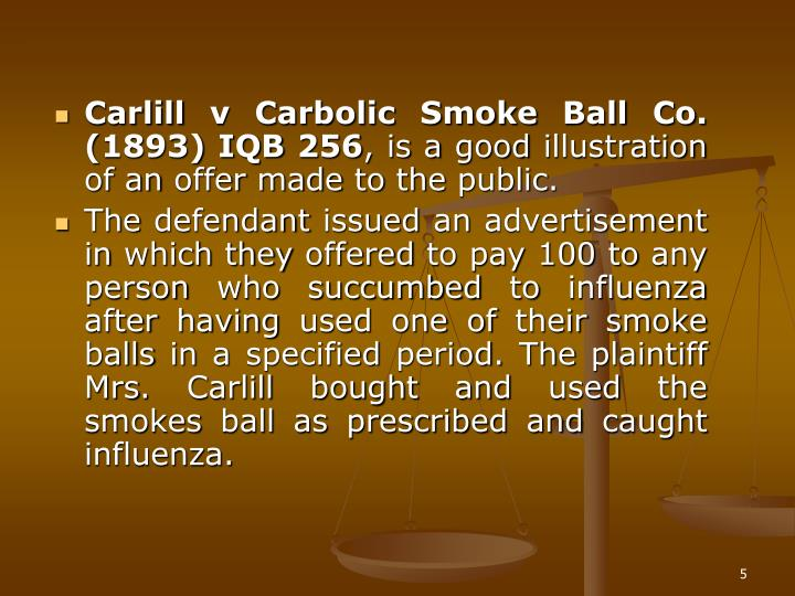 Carlill v Carbolic Smoke Ball Co. (1893) IQB 256