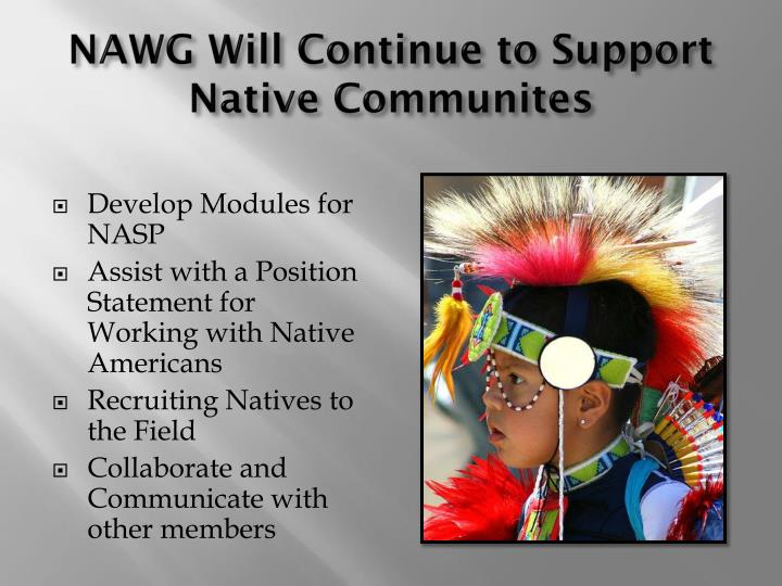 NAWG Will Continue to Support Native