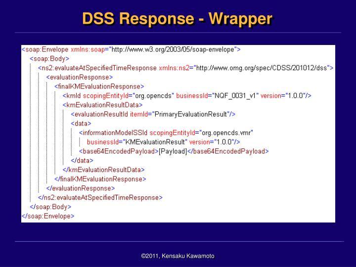 DSS Response - Wrapper