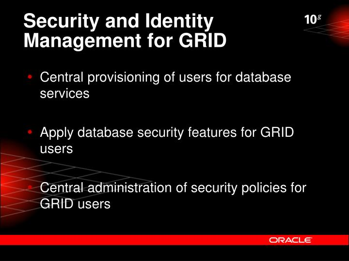 Security and Identity Management for GRID