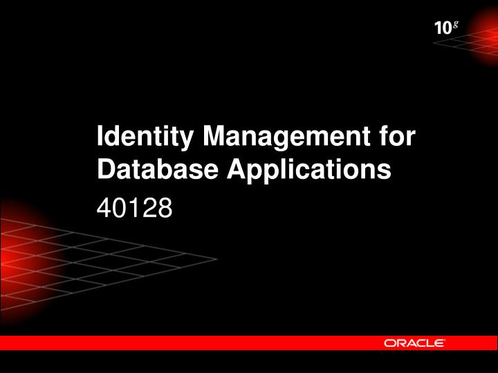 Identity Management for Database Applications