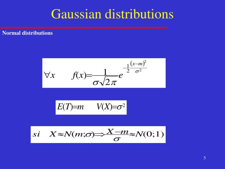 Gaussian distributions