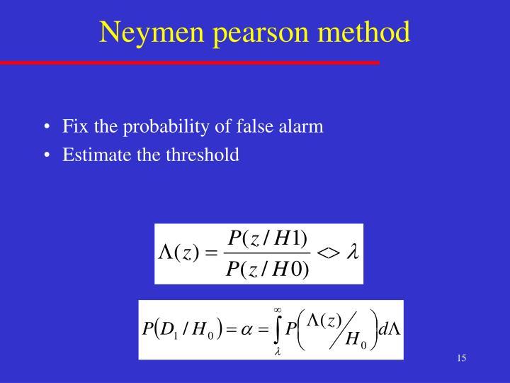 Neymen pearson method