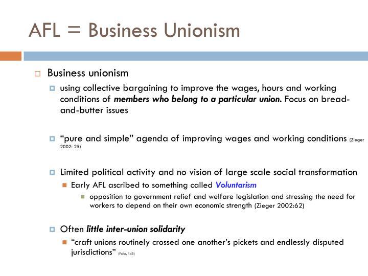 AFL = Business Unionism