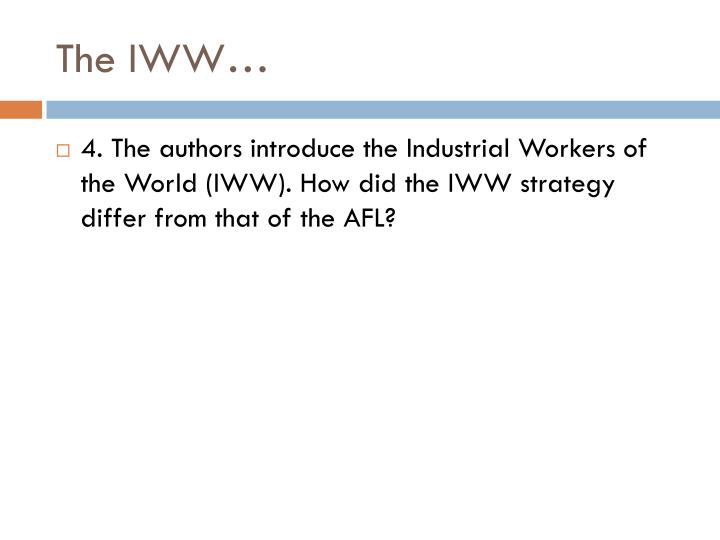 The IWW…
