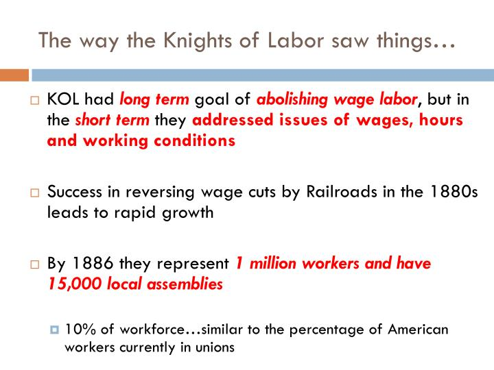 The way the Knights of Labor saw things…