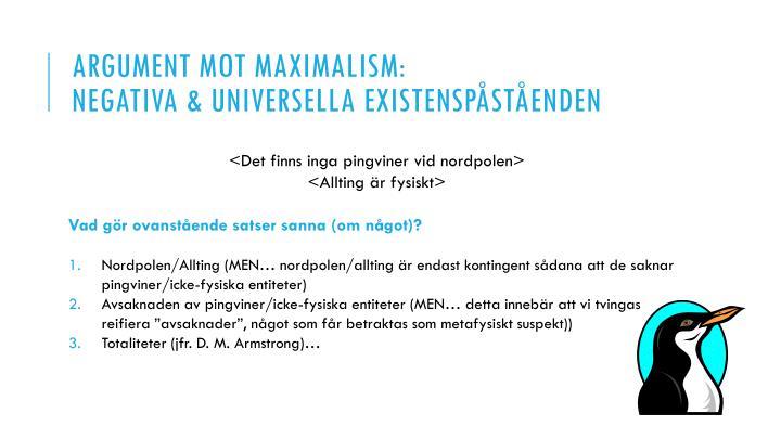 Argument Mot maximalism: