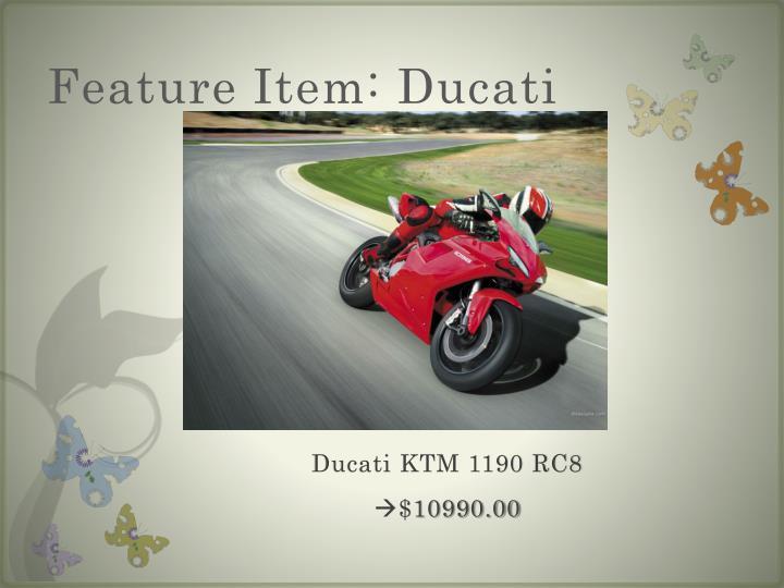 Feature Item: Ducati
