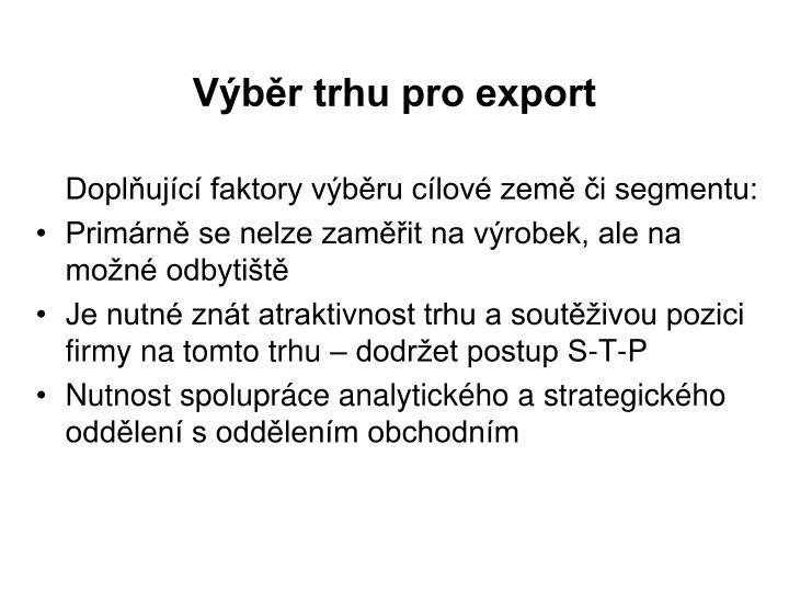 Výběr trhu pro export