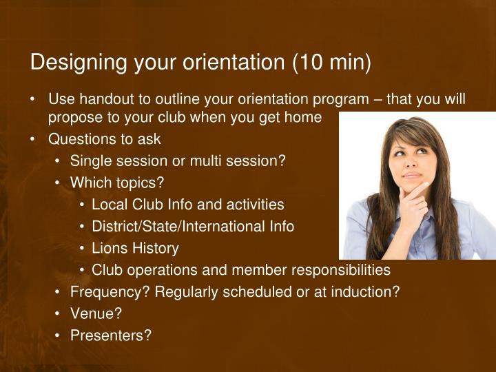 Designing your orientation (10 min)