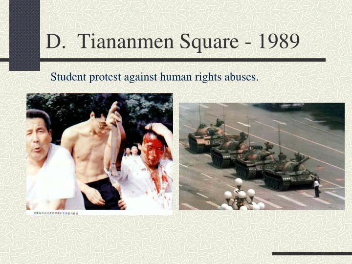 D.  Tiananmen Square - 1989