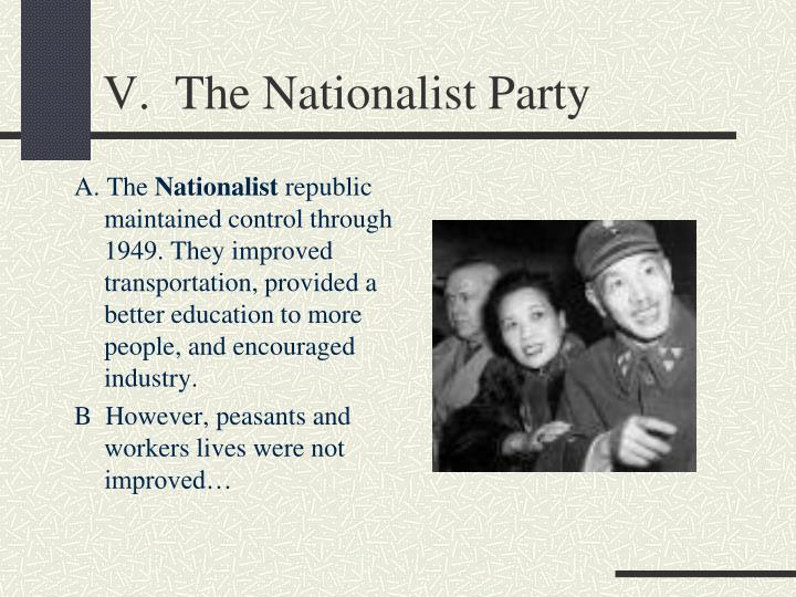 V.  The Nationalist Party